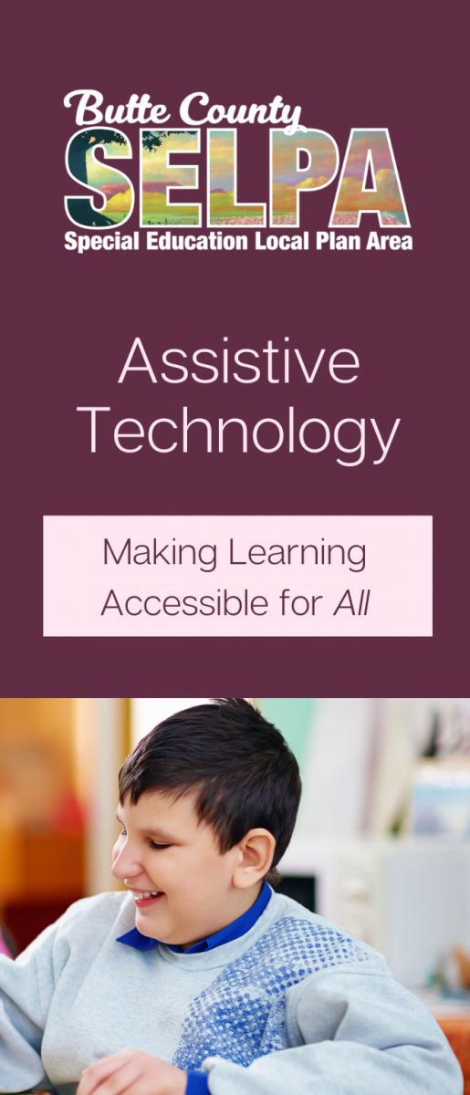 Front cover of trifold SELPA brochure on the topic of assistive technology.